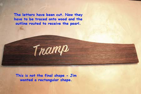 """Tramp"" cut from Pearl - SignPainters-House font."